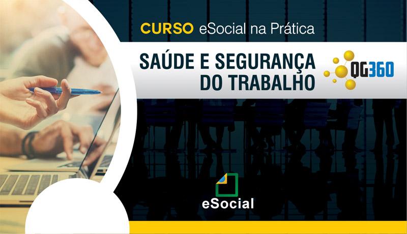 Treinamento: eSocial na Prática X Segurança e Saúde do Trabalho